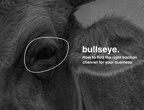 Bullseye – How to find the right channel for your business
