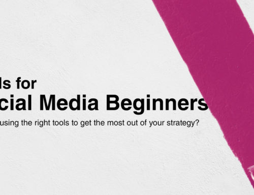 Tools for Social Media Beginners